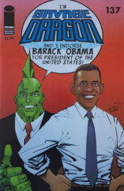Cover Savage Dragon Vol.2 #137c Obama 2nd Printing Variant